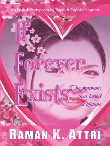 If Forever Exists: The Moment that Lasted A lifetime