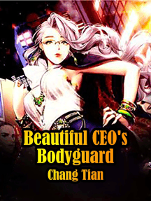 Beautiful CEO's Bodyguard: Volume 4