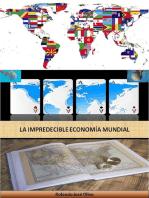 La Impredecible Economía Mundial