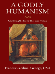 A Godly Humanism: Clarifying the Hope That Lies Within