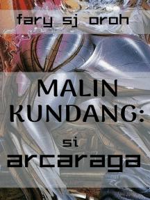 Malin Kundang: Si Arcaraga