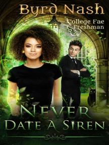 Never Date a Siren: College Fae, #1