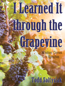 I Learned It through the Grapevine: Wisdom Comes in Bunches