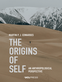 The Origins of Self: An Anthropological Perspective