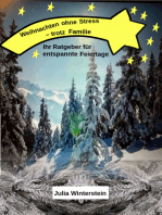 Weihnachten ohne Stress - trotz Familie