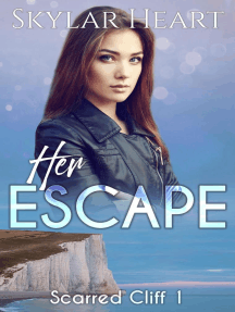 Her Escape: Scarred Cliff, #1