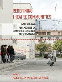 Redefining Theatre Communities: International Perspectives on Community-Conscious Theatre-Making