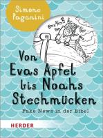 Von Evas Apfel bis Noahs Stechmücken