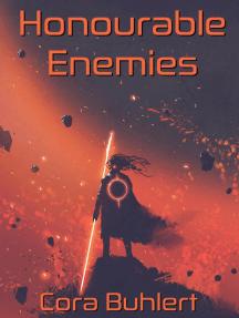 Honourable Enemies: In Love and War, #16