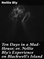 Ten Days in a Mad-House; or, Nellie Bly's Experience on Blackwell's Island