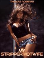 My Stripper Hotwife