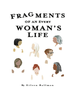 Fragments of an Everywoman's Life