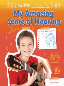 My Amazing Sense of Hearing