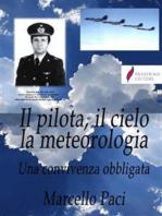 Il pilota, il cielo, la meteorologia