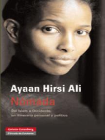 Nómada: Del Islam a Occidente, un itinerario personal y político