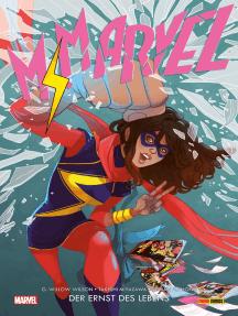 Ms. Marvel 3 - Der Ernst des Lebens