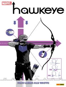 Hawkeye Megaband 1 - Mein Leben als Waffe