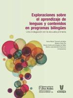 Exploraciones sobre el aprendizaje de lenguas y contenidos en programas bilingües. Una indagación en la escuela primaria