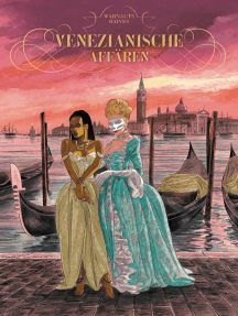 Venezianische Affären, Band 1 - Die Skizzen