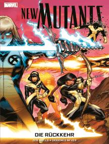 New Mutants - Die Rückkehr