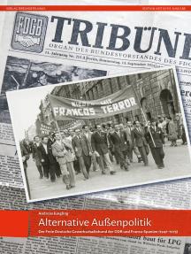 Alternative Außenpolitik: Der Freie Deutsche Gewerkschaftsbund der DDR und Franco-Spanien (1947 bis 1975)