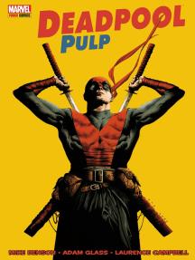 Deadpool Pulp
