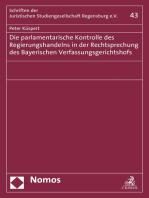 Die parlamentarische Kontrolle des Regierungshandelns in der Rechtsprechung des Bayerischen Verfassungsgerichtshofs