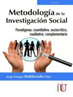 Metodología de la investigación social: Paradigmas: cuantitativo, sociocrítico, cualitativo, complementario