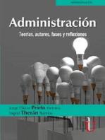 Administración: Teorías, autores, fases y reflexiones