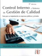 Control interno y sistema de gestión de calidad: Guía para su implantación en empresas públicas y privadas. 3ª edición