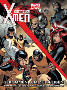 Marvel Now! Die neuen X-Men 2 - Gekommen, um zu bleiben