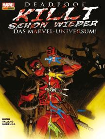 Deadpool killt schon wieder das Marvel-Universum -
