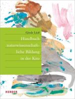 Handbuch naturwissenschaftliche Bildung in der Kita