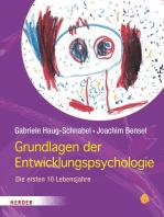 Grundlagen der Entwicklungspsychologie