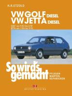 VW Golf II Diesel 9/83-6/92, Jetta Diesel 2/84-9/91: So wird's gemacht - Band 45