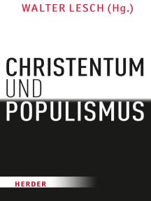 Christentum und Populismus: Klare Fronten?