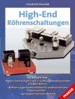 High-End-Röhrenschaltungen: So bauen Sie professionelle High-End Ein- und Gegentaktverstärker