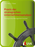 Praxis der strategischen Unternehmensanalyse: Strategisches Management konkret
