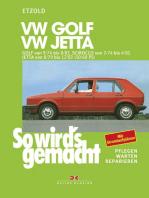 VW Golf 9/74 bis 8/83, Scirocco von 3/74 bis 4/81, Jetta von 8/79 bis 12/83: So wird´s gemacht - Band 10