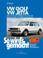 VW Golf 9/74 bis 8/83, VW Scirocco 2/74 bis 4/81, VW Jetta 8/79 bis 12/83, VW Caddy 9/82 bis 4/92: So wird's gemacht - Band 11 (Print on demand)