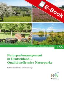 Naturparkmanagement in Deutschland - Qualitätsoffensive Naturparke: Naturschutz und Biologische Vielfalt Heft 155