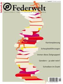 Federwelt 123, 02-2017: Zeitschrift für Autorinnen und Autoren