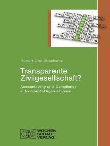Transparente Zivilgesellschaft?: Accountability und Compliance in Non-profit-Organisationen