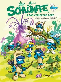 Die Schlümpfe und das verlorene Dorf Bd. 1: Der verbotene Wald: Der Comic zum Kinofilm