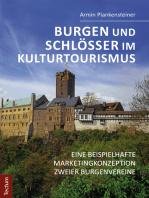 Burgen und Schlösser im Kulturtourismus