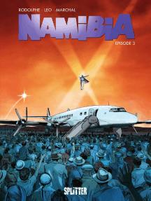 Namibia. Band 3: Episode 3