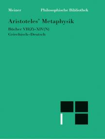 Metaphysik. Zweiter Halbband (Bücher VII-XIV): Griechisch-Deutsch