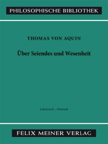 Über Seiendes und Wesenheit: Lateinisch-Deutsch