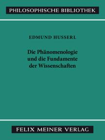 """Die Phänomenologie und die Fundamente der Wissenschaften: Text nach """"Husserliana"""", Band V"""