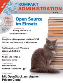 iX Kompakt: Open-Source-Administration in der Praxis: Serverkonfiguration, Linux-AD-Integration, Monitoring, Virtualisierung/Cloud